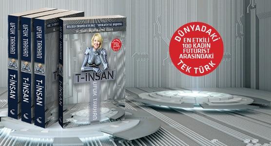 Ufuk Tarhan, geleceğin başarılı insan modeli: T-İNSAN ile…